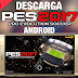 PRO EVOLUTION SOCER - PES 2017 ANDROID v0.1.0 APK + DATA JUEGO OFICIAL