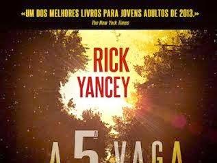 A 5ª Vaga de Rick Yancey