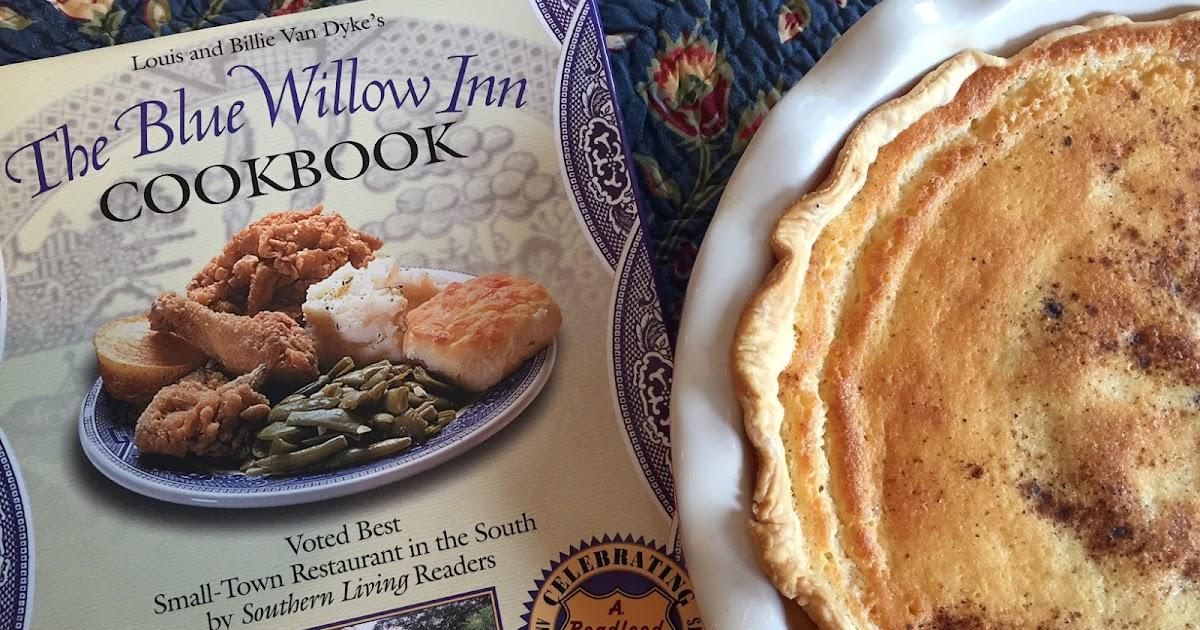 Estelle S The Blue Willow Inn Buttermilk Pie