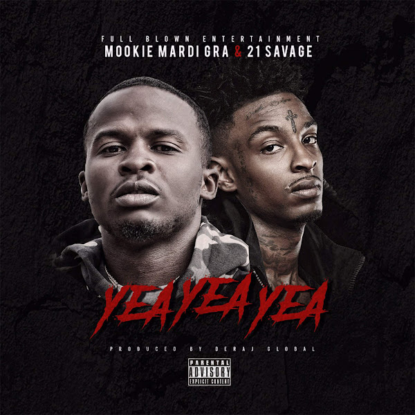 21 Savage & Mookie Mardi Gra - Yea Yea Yea - Single Cover