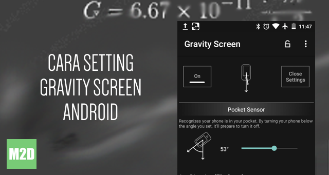 Cara Mudah Setting Gravity Screen