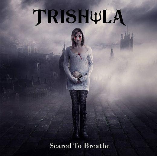 TRISHULA - Scare To Breathe (2019) full