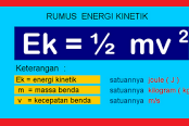 Pengertian Energi Kinetik, Rumus dan Contohnya Lengkap