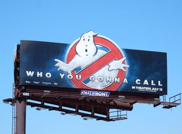 Ghostbusters Who you gonna call teaser billboard