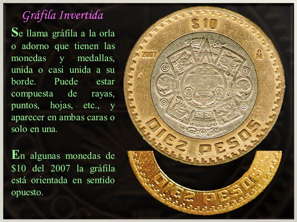 ab825b40fbcd ... industrial (a estas se les llama monedas manipuladas), por lo que hay  que educar el ojo para saber identificar las que aún lo tienen de las que  ya no.
