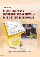 Teknologi Pakan Mendukung Pengembangan Sapi Potong Di Indonesia
