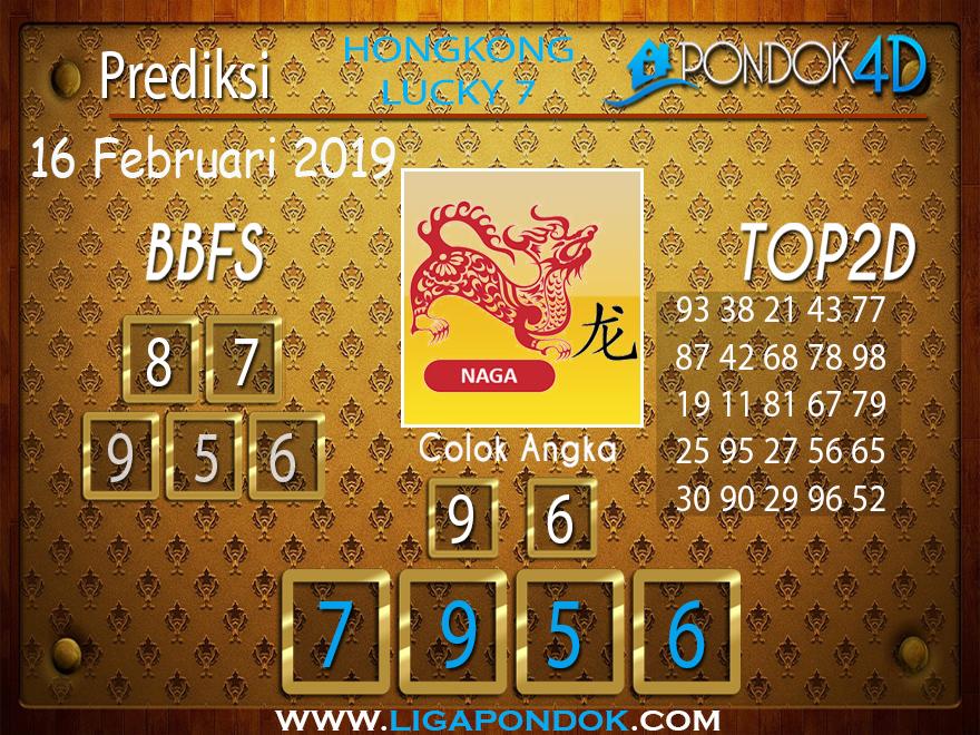 Prediksi Togel HONGKONG LUCKY 7 PONDOK4D 16 FEBRUARI 2019