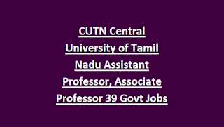 CUTN Central University of Tamil Nadu Assistant Professor, Associate Professor 39 Govt Jobs Recruitment 2018