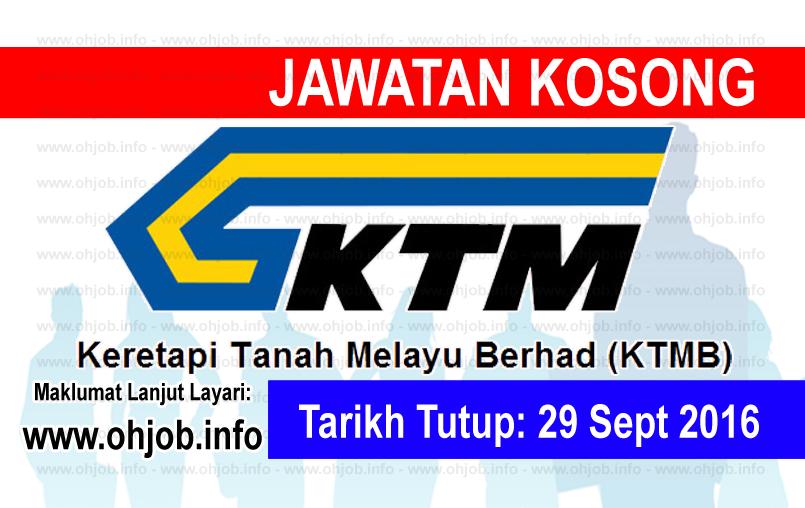 Jawatan Kerja Kosong Keretapi Tanah Melayu Berhad (KTMB) logo www.ohjob.info september 2016