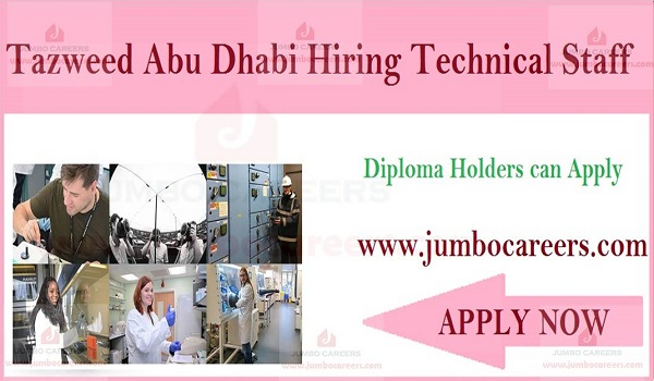Tazweed Abu Dhabi Hiring Technical Staff With Diploma