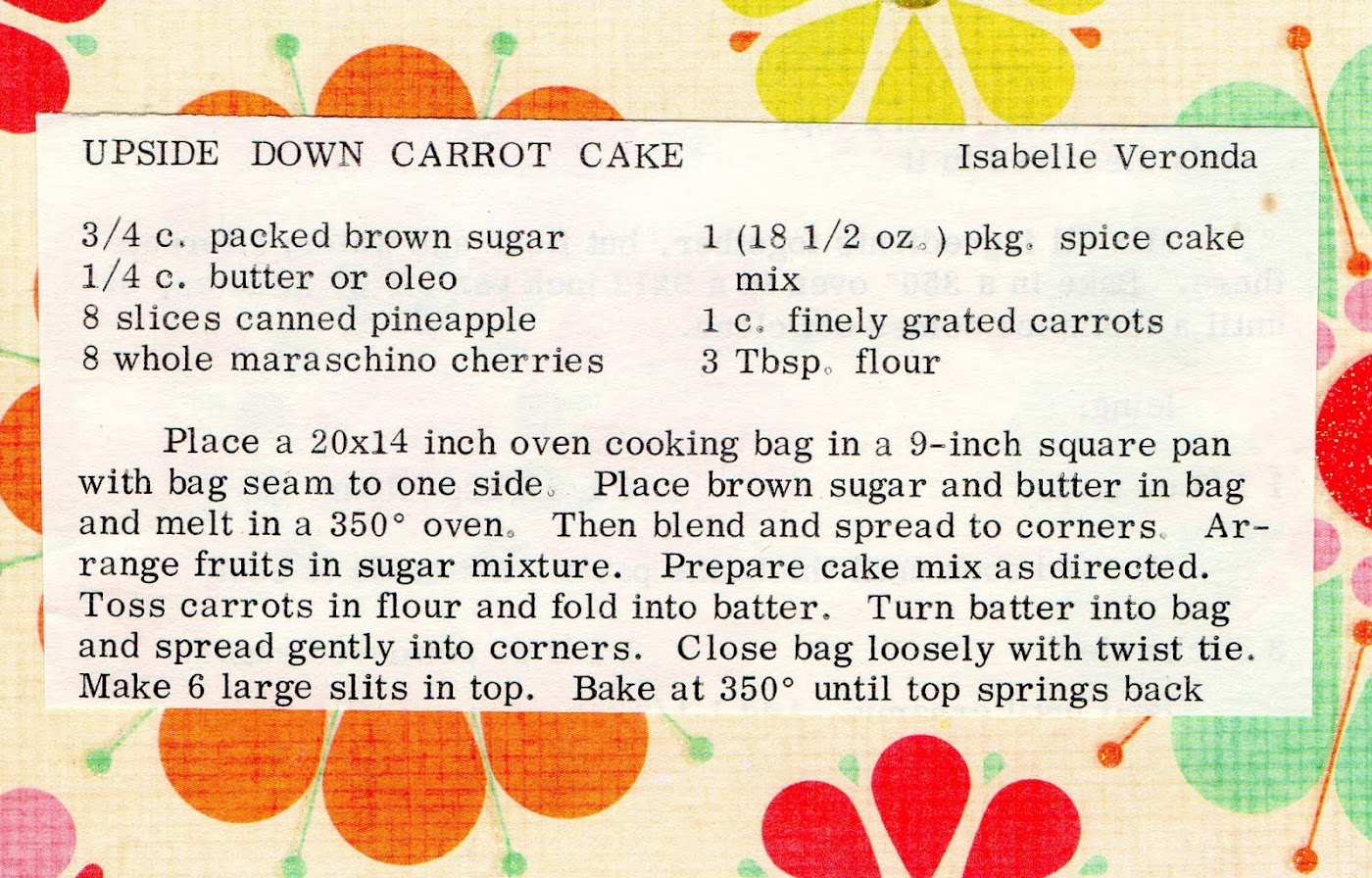 Upside Down Carrot Cake (quick recipe)