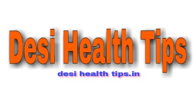 Desi Health tips