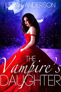 https://www.amazon.com/Vampires-Daughter-Leigh-Anderson-ebook/dp/B075DFTB94