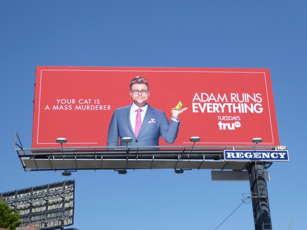Your cat is a mass murderer Adam Ruins Everything 2 billboard