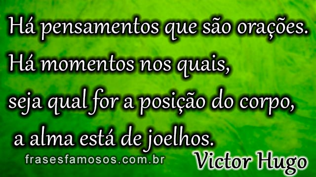 Frase: Victor Hugo