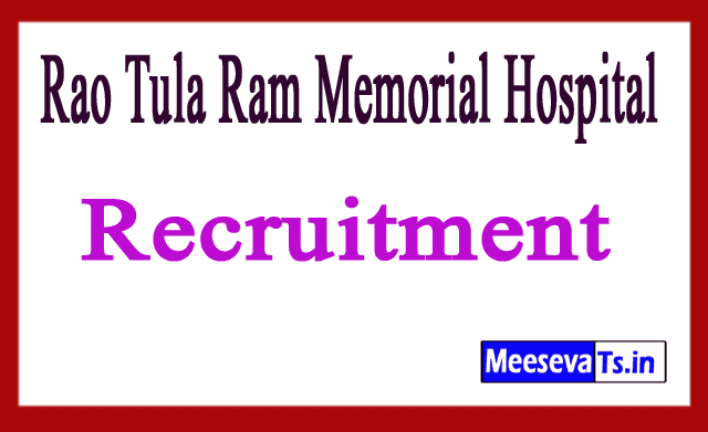 Rao Tula Ram Memorial Hospital RTRMH Recruitment