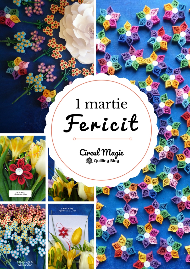 Martisoare 2017 Handmade Flori Quilling Circul Magic