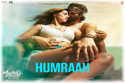 Humraah Lyrics-Malang | Sachet Tandon