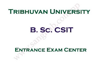 B. Sc. CSIT Entrance Exam Center Notice