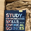 Second edition of Study and Communication Skills for the Chemical Sciences