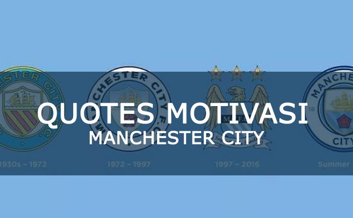 Kumpulan Quotes Motivasi Bijak Pemain Manchester City