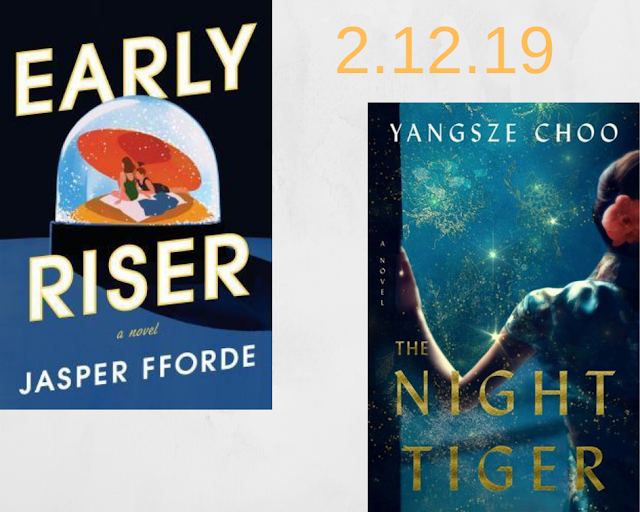 Early Riser, Jasper Fforde, Yangsze Choo, The Night Tiger