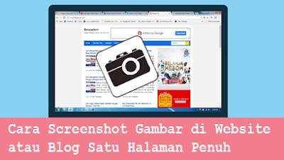 Cara Screenshot Gambar di Website/Blog Satu Halaman Penuh