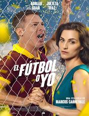 pelicula El fútbol o yo (2017)