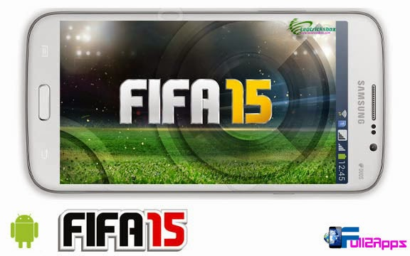 """Android Game : FIFA 15 v1.0.6 """"Patched"""" + Data"""