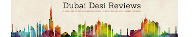 Dubai Desi Reviews