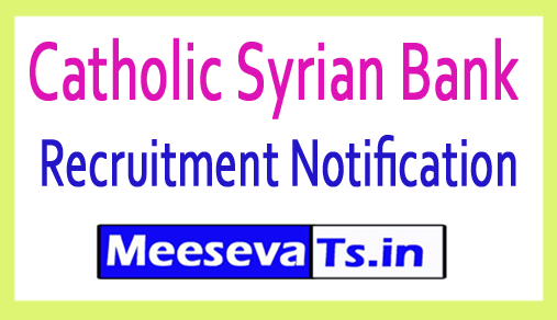 Catholic Syrian Bank CSB Recruitment