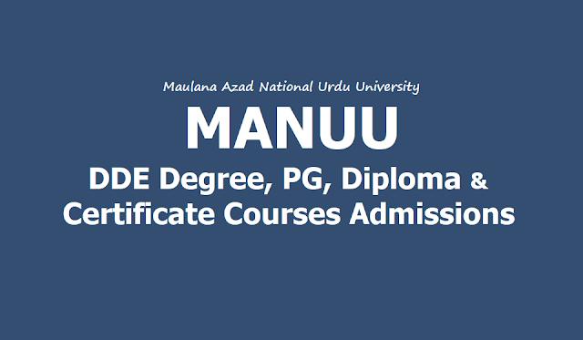 MANUU DDE Degree /UG, PG, Diploma, Certificate Courses admission 2019 notification