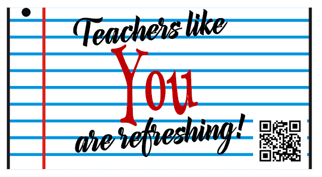 Teachers like you are refreshing!