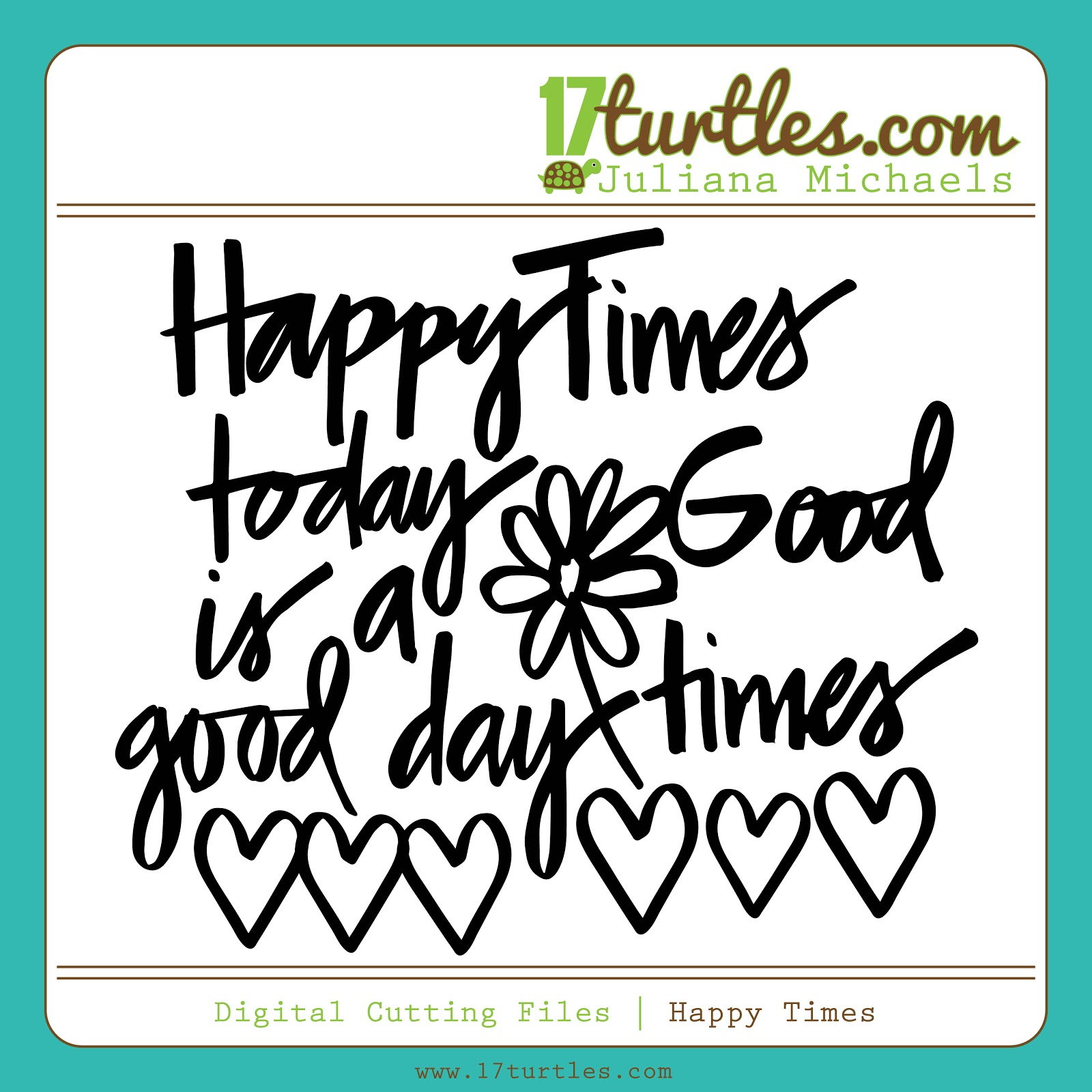 Happy Times Free Digital Cutting File by #julianamichaels #freedigitalcutfile #freecutfile