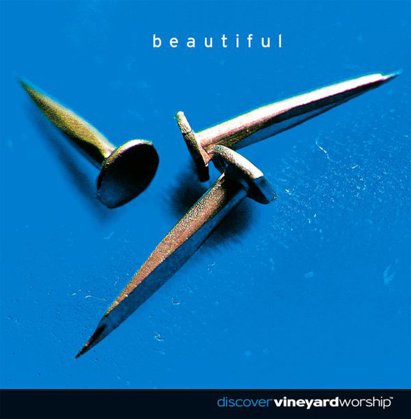 Vineyard Music UK-Beautiful-