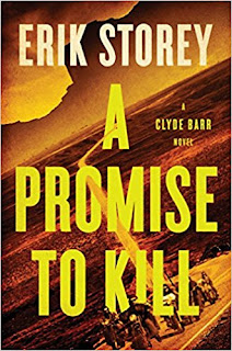 https://www.amazon.com/Promise-Kill-Clyde-Barr-Novel/dp/1501124188/ref=sr_1_1?s=books&ie=UTF8&qid=1501100249&sr=1-1&keywords=a+promise+to+kill+erik+storey
