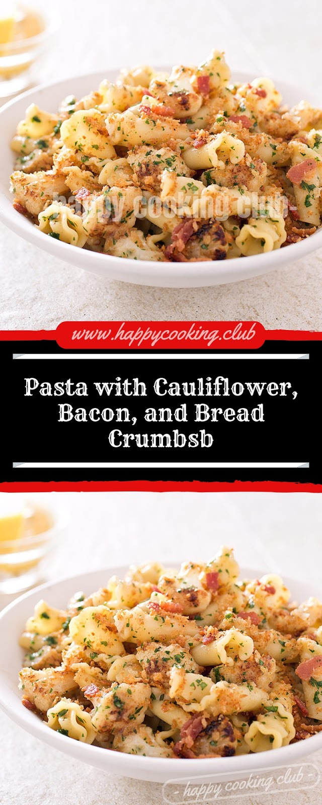 Pasta with Cauliflower, Bacon, and Bread Crumbsb