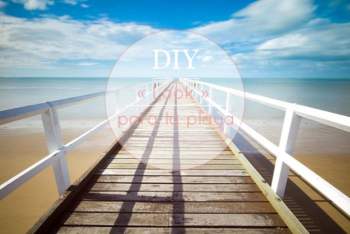 DIY look para la playa