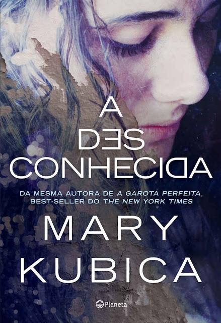 A Desconhecida Mary Kubica