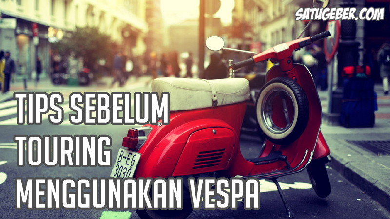 gambar peralatan touring Vespa lengkap