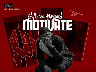 VIDEO: Gthree Mayami - Motivate