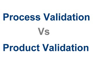 product validation vs process validation