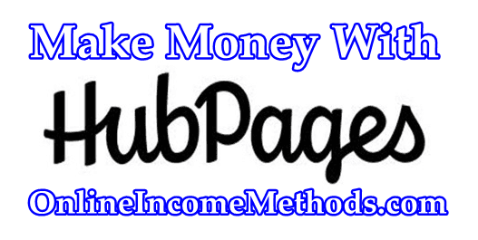 How To Make Money With HubPages by Writing Articles?
