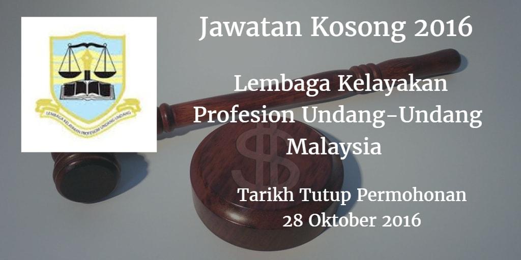 Jawatan Kosong Lembaga Kelayakan Profesion Undang-Undang Malaysia 28 Oktober 2016