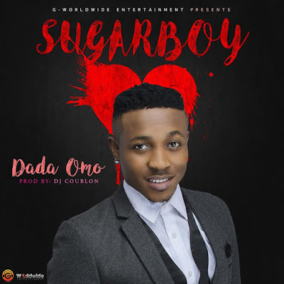 PHOTO: Sugarboy - Dada Omo (Prod. by Dj Coublon)