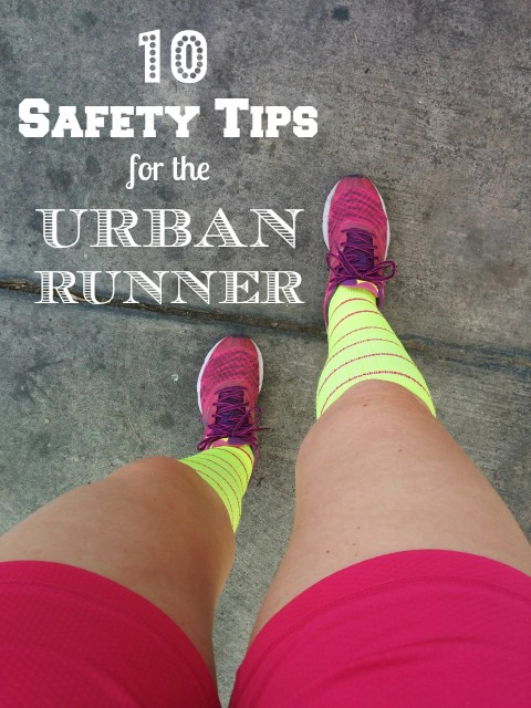 10 Safety Tips for the Urban Runner