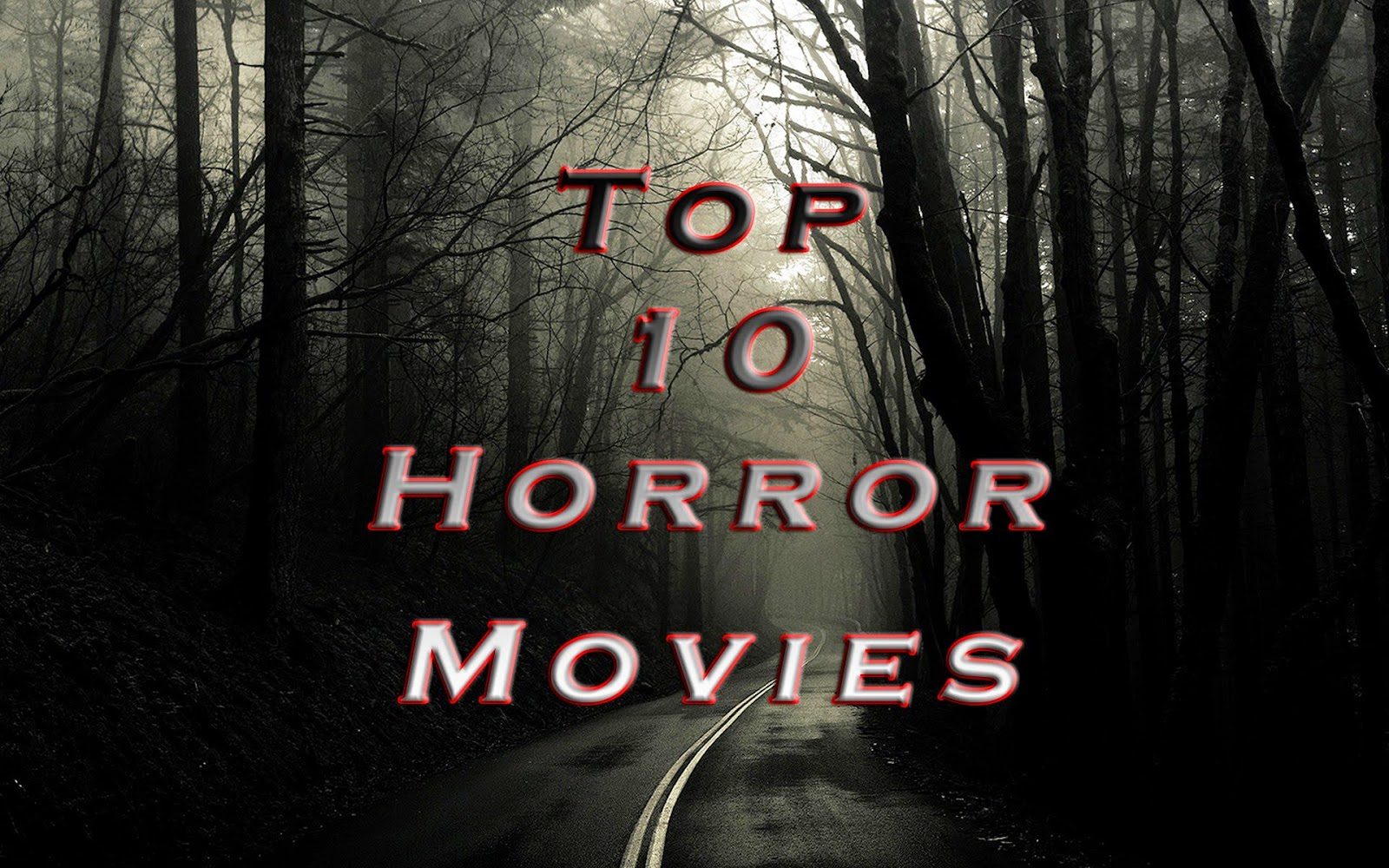 Top 10 Horror Movies of Hollywood of All Time