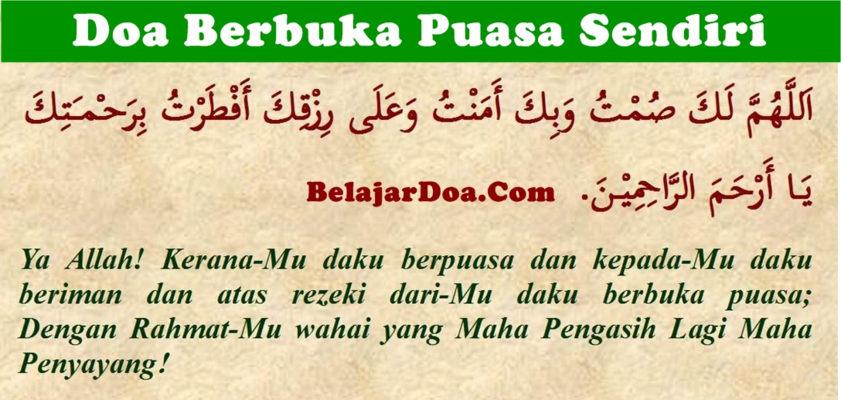 Versi Untuk Berbuka Puasa Sendiri - Lafal Bacaan Doa Berbuka Puasa Wajib dan Sunnah Yang Shahih Menurut Rasulullah SAW