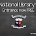 National Library's Entrance Now Free