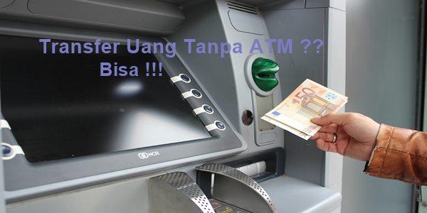 cara kirim uang tanpa rekening bank